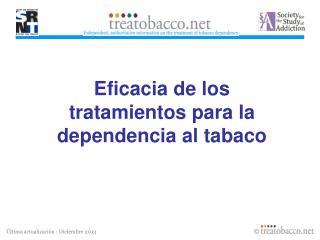 Eficacia de los tratamientos para la dependencia al tabaco