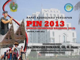 JAKARTA, 4 MEI  2013