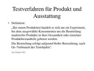 Testverfahren für Produkt und Ausstattung