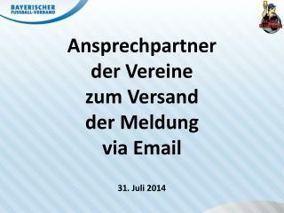 Ansprechpartner der Vereine zum Versand  der Meldung via Email