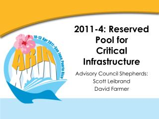 2011-4: Reserved Pool for Critical Infrastructure