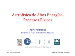 Astrofísica de Altas Energías: Procesos Físicos