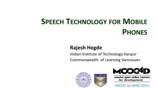 Speech Technology for Mobile Phones