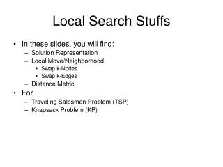 Local Search Stuffs