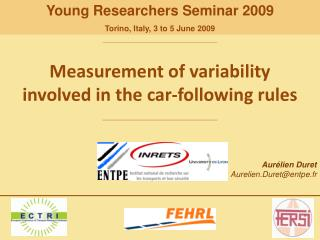 Measurement  of  variability involved  in the car- following rules
