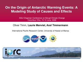 On the Origin of Antarctic Warming Events: A Modeling Study of Causes and Effects