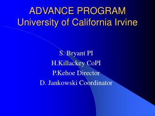 ADVANCE PROGRAM University of California Irvine