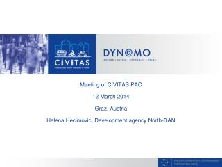 Meeting of CIVITAS PAC 12  March  2014 Graz ,  Austria
