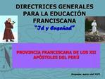 DIRECTRICES GENERALES PARA LA EDUCACI N FRANCISCANA  Id y Ense ad