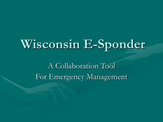 Wisconsin E-Sponder