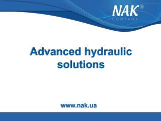 Advanced hydraulic solutions