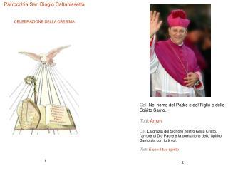 Parrocchia San Biagio Caltanissetta CELEBRAZIONE DELLA CRESIMA