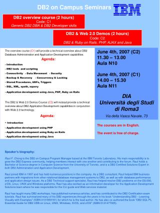 The courses are in English. The event is free of charge.