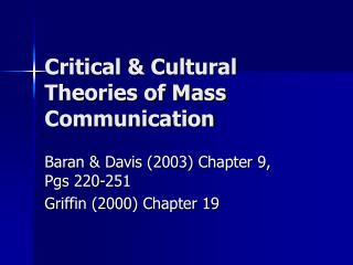 Critical & Cultural Theories of Mass Communication