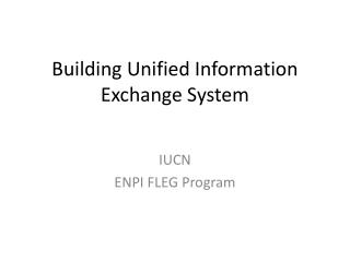 Building Unified Information Exchange System