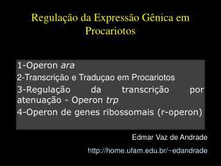 Regulação da Expressão Gênica em Procariotos
