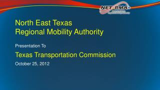 North East Texas Regional Mobility  Authority