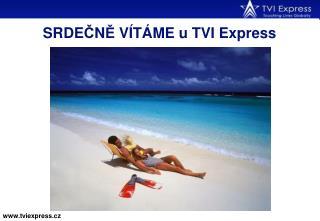 SRDE Č N Ě  V Í TÁME u TVI Express