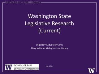 Washington State  Legislative Research (Current)