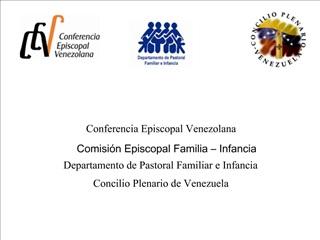 Conferencia Episcopal Venezolana  Comisi n Episcopal Familia   Infancia  Departamento de Pastoral Familiar e Infancia  C