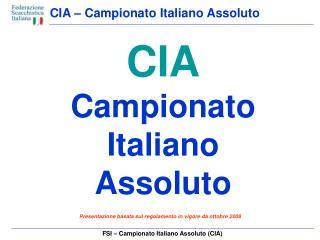 FSI � Campionato Italiano Assoluto (CIA)