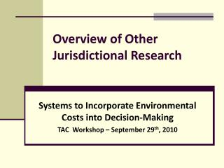 Overview of Other Jurisdictional Research
