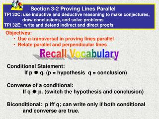 Objectives:   Use a transversal in proving lines parallel