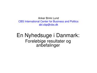 Anker Brink Lund CBS International Center for Business and Politics abl.cbp@cbs.dk