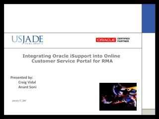 Integrating Oracle iSupport into Online  Customer Service Portal for RMA