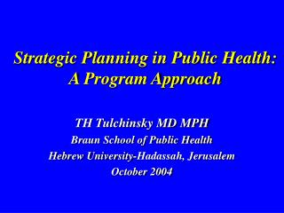 Strategic Planning in Public Health:  A Program Approach