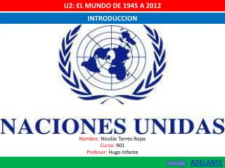 U2: EL MUNDO DE 1945 A 2012
