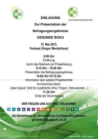 EINLADUNG Zur Präsentation der Befragungsergebnisse GESUNDE BOKU
