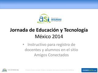 Jornada de Educación y Tecnología México 2014