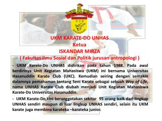 Persentasi UKM KARATE-DO UNHAS 2010