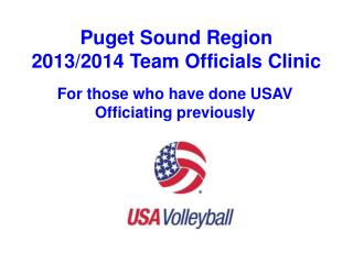 Puget Sound Region  2013/2014 Team Officials Clinic