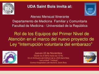UDA Saint  Bois invita al: Ateneo  Mensual Itinerante