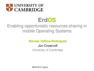 Erd OS Enabling opportunistic resources sharing in mobile Operating Systems