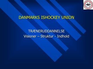 DANMARKS ISHOCKEY UNION