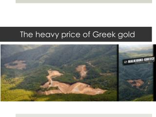The heavy price of Greek gold