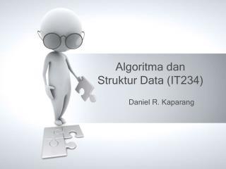 Algoritma dan Struktur Data (IT234)