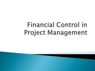 Financial Control in Project Management