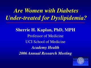 Are Women with Diabetes Under-treated for Dyslipidemia?