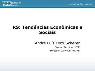 RS: Tendências Econômicas e Sociais