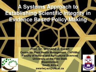A Systems Approach to Establishing Scientific Integrity in Evidence Based Policy Making