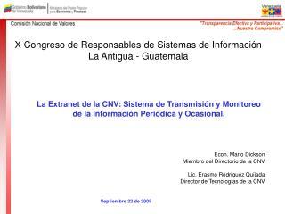 X Congreso de Responsables de Sistemas de Información La Antigua - Guatemala