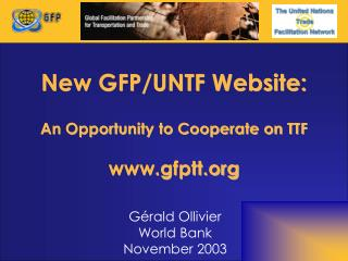 New GFP/UNTF Website: An Opportunity to Cooperate on TTF gfptt