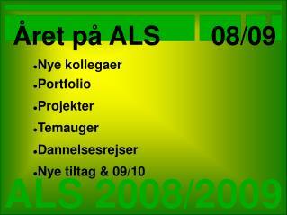 ALS 2008/2009