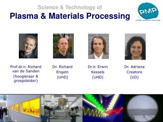 Science & Technology of Plasma & Materials Processing