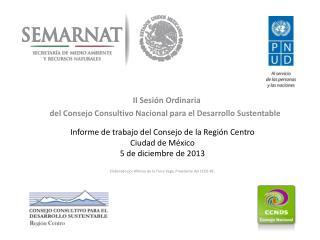 II Sesión Ordinaria d el Consejo Consultivo Nacional para el Desarrollo Sustentable