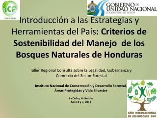 Taller Regional Consulta sobre la Legalidad, Gobernanza y  Comercio del Sector Forestal